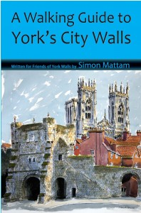 Visiting York - A Walking Guide to York's City Walls